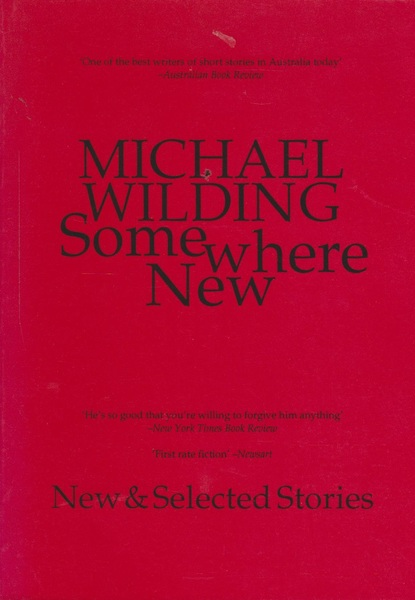 Somewhere New: New and Selected Stories
