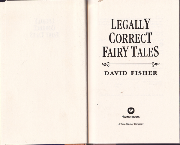 Legally Correct Fairy Tales