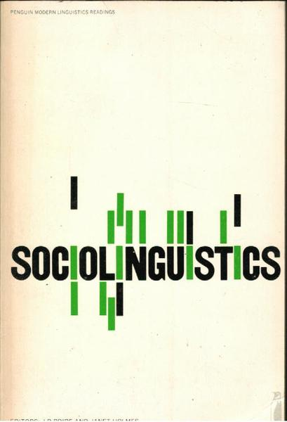 Sociolinguistics: Selected Readings