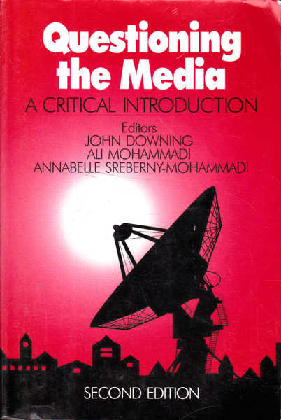 Questioning the Media: A Critical Introduction