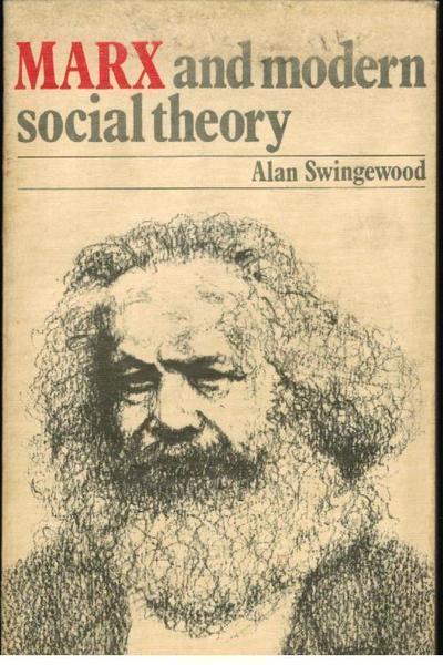 Marx and Modern Social Theory