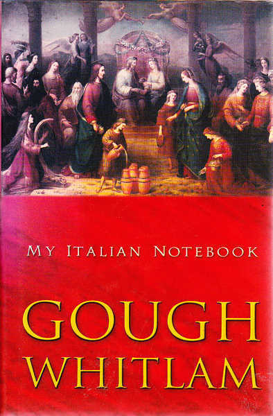 My Italian Notebook : The Story of an Enduring Love Affair