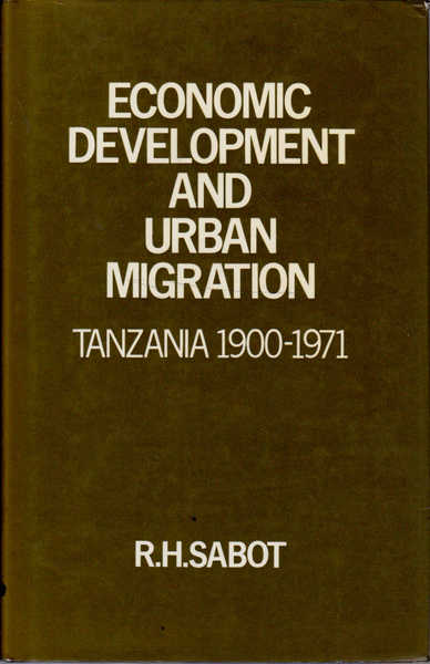 Economic Development and Urban Migration: Tanzania, 1900-1971