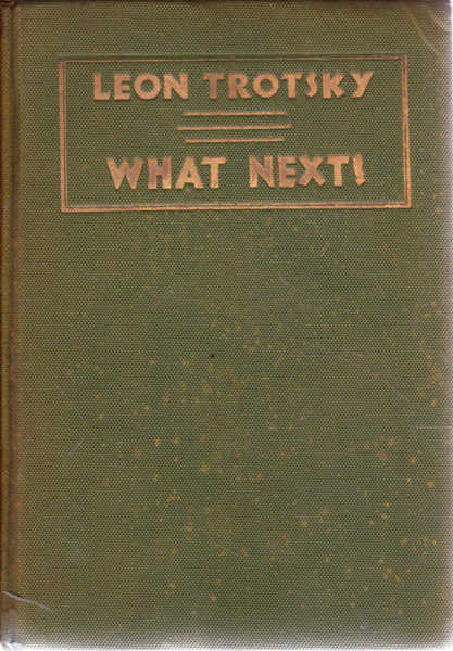 What Next?: Vital Questions for the German Proletariat