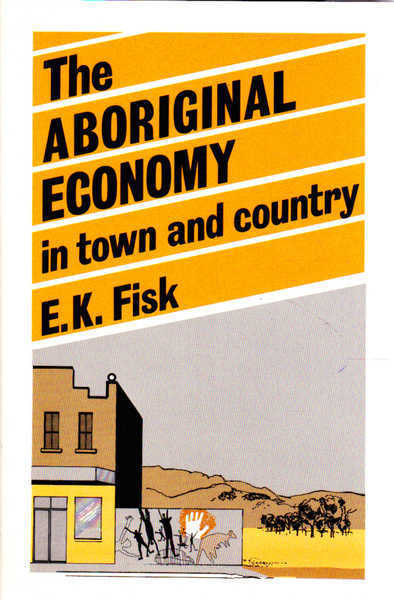 The Aboriginal Economy in Town and Country