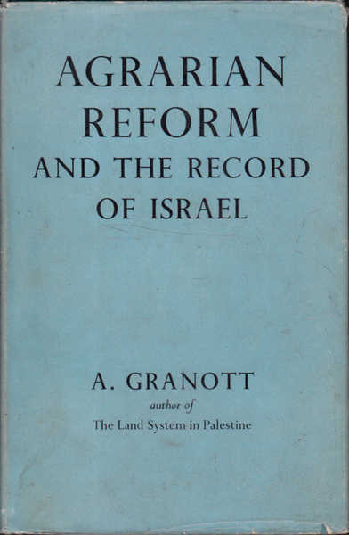 Agrarian Reform and the Record of Israel