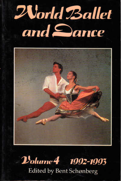 World Ballet and Dance 1992-93: An International Yearbook