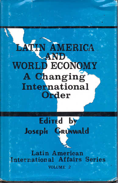 Latin America And World Economy: A Changing International Order