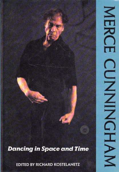 Merce Cunningham: Dancing in Space and Time