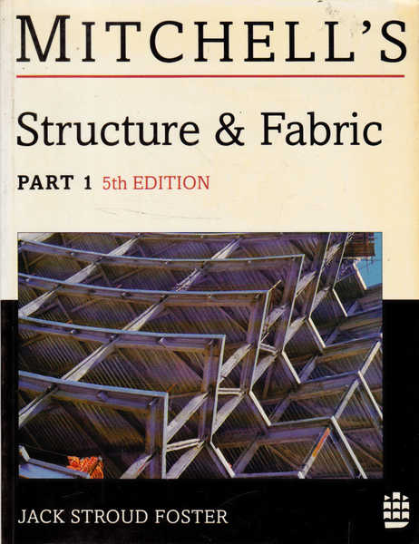 Mitchell's Structure and Fabric, Part 1