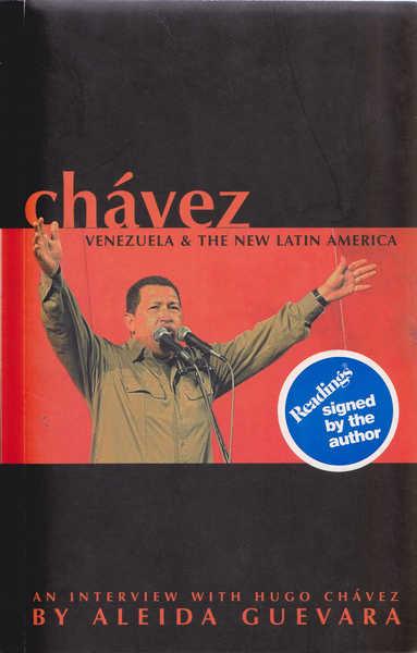 Chavez: Venezuela and the New Latin America