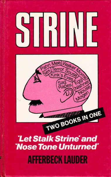 Strine: Let Stalk Strine and Nose Tone Unturned