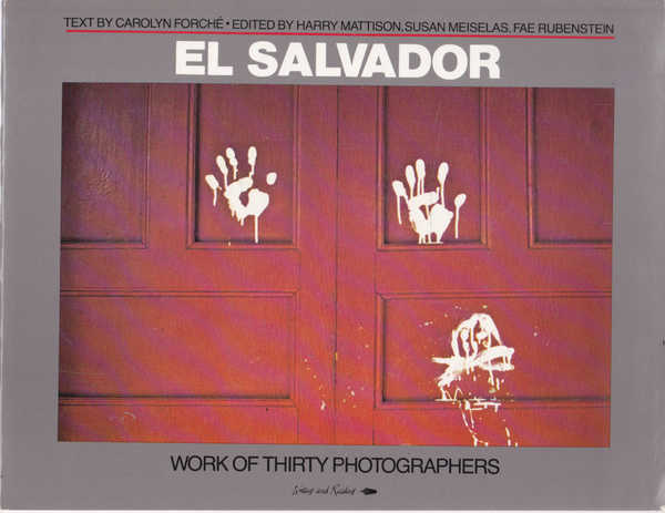 El Salvador, Work of Thirty Photographers