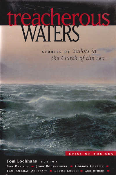 Treacherous Waters: Stories of Sailors in the Clutch of the Sea