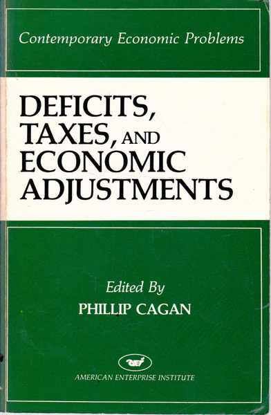 Contemporary Economic Problems: Deficits, Taxes, and Economic Adjustments