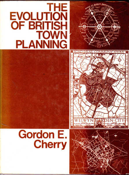 The Evolution of British Town Planning: A History of Town Planning in the United Kingdom during the 20th Century and of the Royal Town Planning Institute, 1914-74