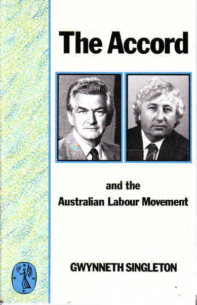 The Accord and the Australian Labour Movement