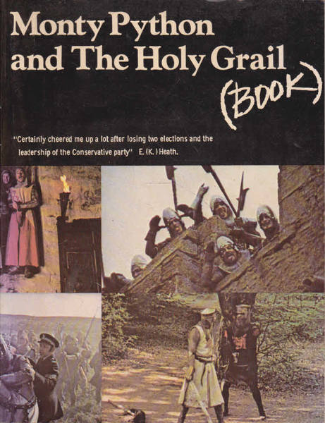 Monty Python and the Holy Grail (Book) - Monty Python's Second Film: A First Draft