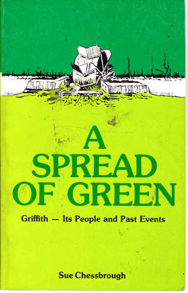 A Spread of Green: Griffith, Its People and past Events