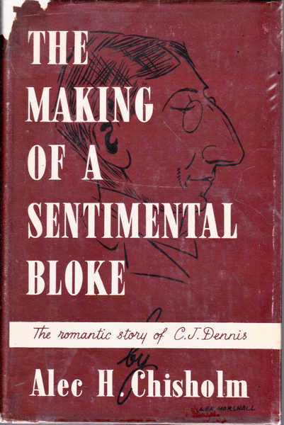 The Making of a Sentimental Bloke