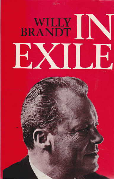In Exile: Essays, Reflections and Letters 1933-1947