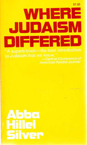 Where Judaism Differed, an Inquiry Into the Distinctiveness of Judaism