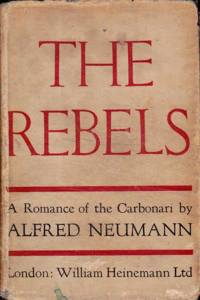 The Rebels: A Romance of the Carbonari