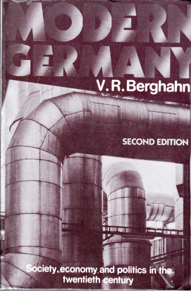 Modern Germany: Society, Economy and Politics in the Twentieth Century Second Edition