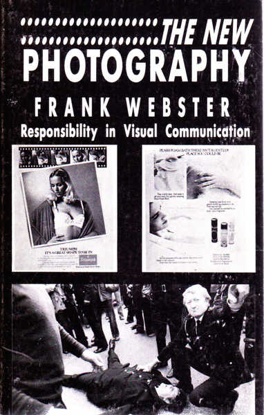 The New Photography: Responsibility in Visual Communication