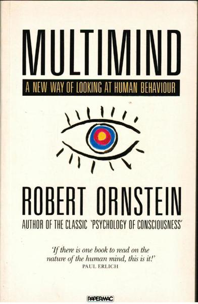 Multimind: A New Way of Looking at Human Behaviour
