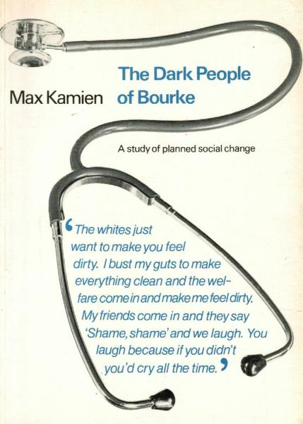 The Dark People of Bourke: A Study of Planned Social Change