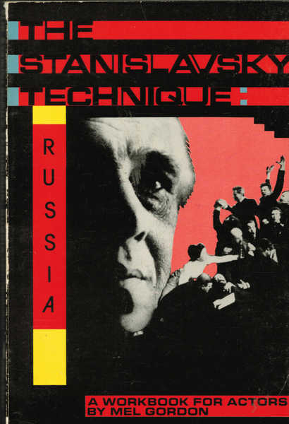 The Stanislavsky Technique: Russia