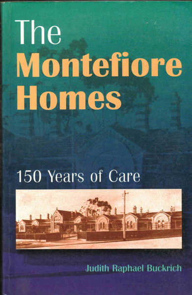 The Montefiore Homes: 150 Years of Care