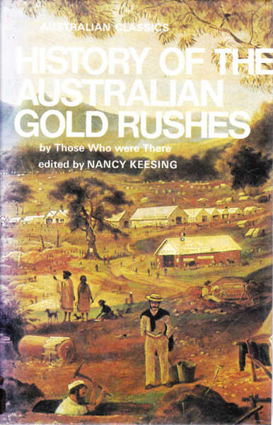 History of the Australian Gold Rushes