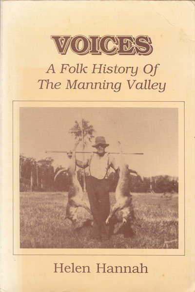 Voices : Folk History of the Manning Valley