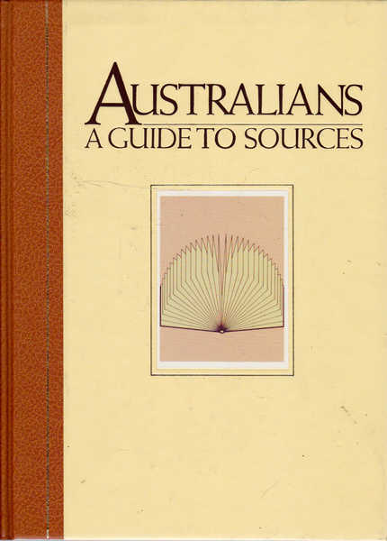 Australians: A Guide to Sources