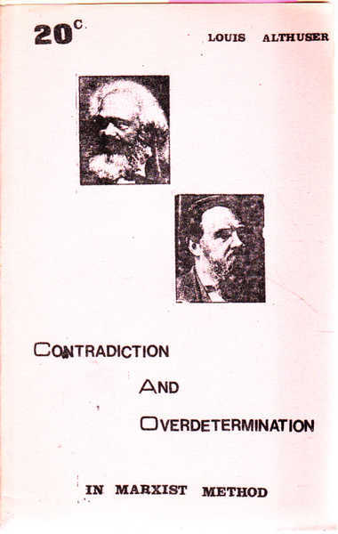 Contradiction and Overdetermination in Marxist Method