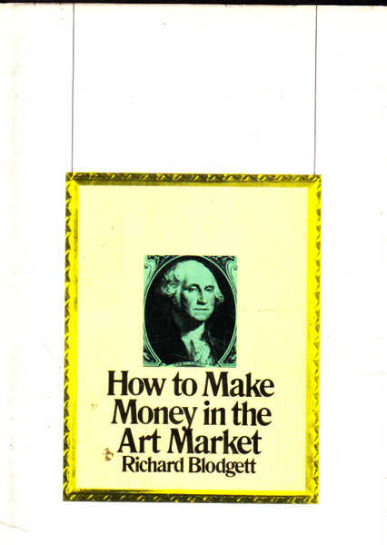 How to Make Money in the Art Market