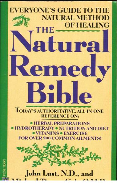 The Natural Remedy Bible: Everyone