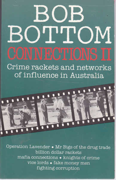 Connections II: Crime Rackets and Networks of Influence in Australia