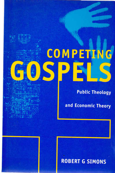 Competing Gospels: Public Theology and Economic Theory