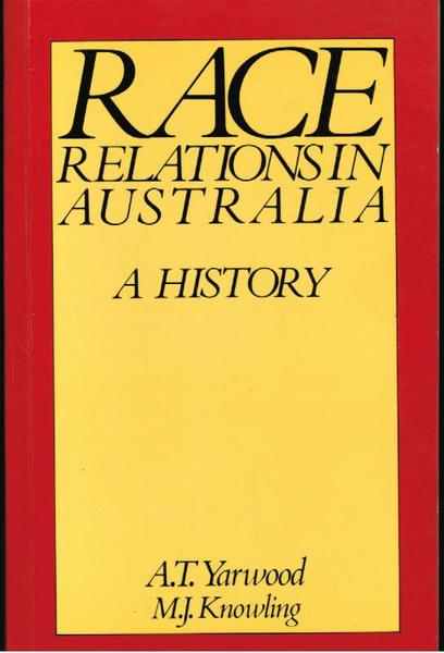 Race Relations in Australia: A History