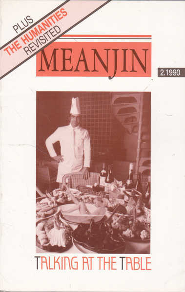 Meanjin: Talking at the Table, Vol 49, No 2, 1990