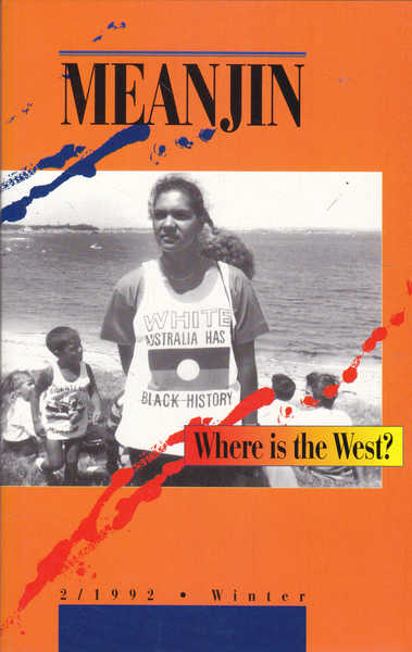 Meanjin: Where is the West, Vol 51, No 2, 1992