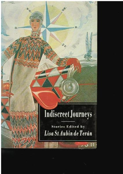 Indiscreet Journeys: Stories of Women on the Road