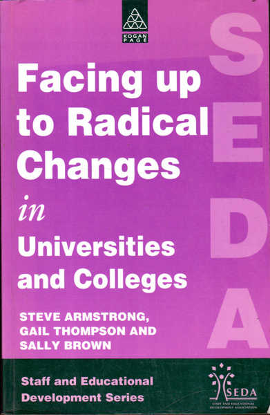 Facing Up to Radical Changes in Universities and Colleges