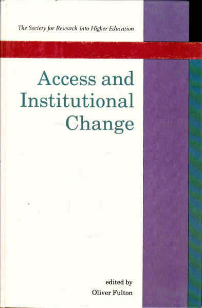Access and Institutional Change