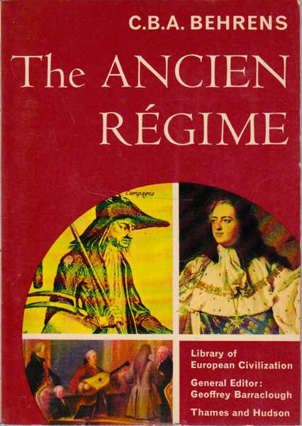 The Ancien Regime: Library of European Civilization