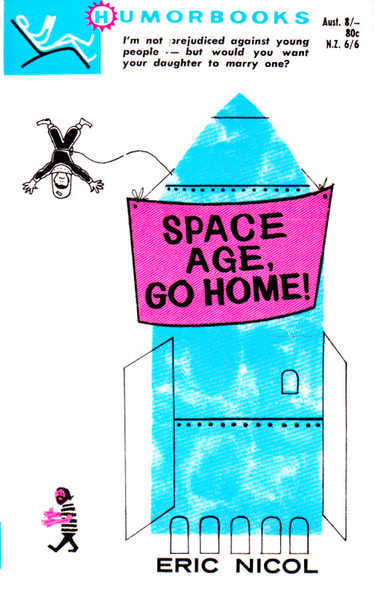 Space Age, Go Home!