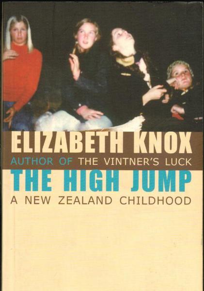 The High Jump: A New Zealand Childhood